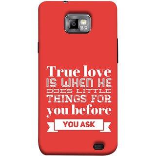 FUSON Designer Back Case Cover for Samsung Galaxy S2 I9100 :: Samsung I9100 Galaxy S Ii (Ture Love When Before Ask Care Love Hearts)