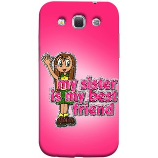FUSON Designer Back Case Cover for Samsung Galaxy Win I8550 :: Samsung Galaxy Grand Quattro :: Samsung Galaxy Win Duos I8552 (Family Best Sister Brothers Live Forever Together)