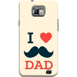 FUSON Designer Back Case Cover for Samsung Galaxy S2 I9100 :: Samsung I9100 Galaxy S Ii (Dad Day Family Mom Life Long Fathers Day)