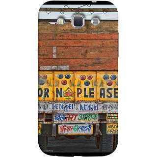 FUSON Designer Back Case Cover for Samsung Galaxy Win I8550 :: Samsung Galaxy Grand Quattro :: Samsung Galaxy Win Duos I8552 (Decorated Goods Carrier On Indian Road Stop Dil Tera)