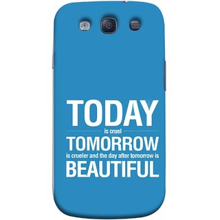 FUSON Designer Back Case Cover for Samsung Galaxy S3 Neo I9300I :: Samsung I9300I Galaxy S3 Neo :: Samsung Galaxy S Iii Neo+ I9300I :: Samsung Galaxy S3 Neo Plus (Day After Tomorrow Is Beautiful Happy Life Enjoy )