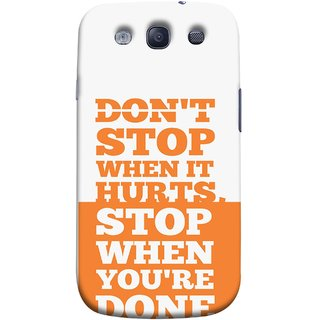 FUSON Designer Back Case Cover for Samsung Galaxy S3 Neo I9300I :: Samsung I9300I Galaxy S3 Neo :: Samsung Galaxy S Iii Neo+ I9300I :: Samsung Galaxy S3 Neo Plus (Stop When You Are Done Always See Targets )