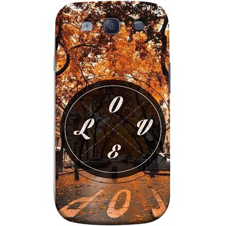 FUSON Designer Back Case Cover for Samsung Galaxy S3 Neo I9300I :: Samsung I9300I Galaxy S3 Neo :: Samsung Galaxy S Iii Neo+ I9300I :: Samsung Galaxy S3 Neo Plus (Love Everywhere Stay Long Life Always Road Lovers )