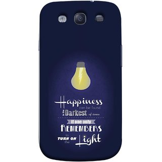 FUSON Designer Back Case Cover for Samsung Galaxy S3 Neo I9300I :: Samsung I9300I Galaxy S3 Neo :: Samsung Galaxy S Iii Neo+ I9300I :: Samsung Galaxy S3 Neo Plus (If Only One Remembers To Turn On The Light)