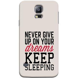 FUSON Designer Back Case Cover for Samsung Galaxy S5 Neo :: Samsung Galaxy S5 Neo G903F :: Samsung Galaxy S5 Neo G903W (Sleep Comedy Kabhi Bhi Sapne Dekhne Nahi )