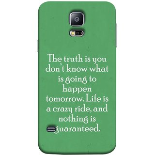 FUSON Designer Back Case Cover for Samsung Galaxy S5 Mini :: Samsung Galaxy S5 Mini Duos :: Samsung Galaxy S5 Mini Duos G80 0H/Ds :: Samsung Galaxy S5 Mini G800F G800A G800Hq G800H G800M G800R4 G800Y (Tomorrow Life Is Crazy Ride And Nothing Is Guaranteed)
