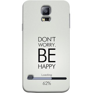 FUSON Designer Back Case Cover for Samsung Galaxy S5 Neo :: Samsung Galaxy S5 Neo G903F :: Samsung Galaxy S5 Neo G903W (Loading Sixty Two Percentage Be Happy Never Worry)