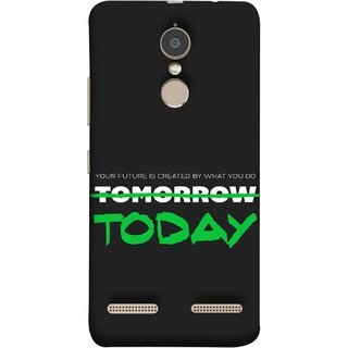 FUSON Designer Back Case Cover for Lenovo K6 (Not Tomorrow But Today Kiyosaki Quotes Inspirational)