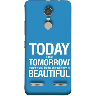 FUSON Designer Back Case Cover for Lenovo K6 (Day After Tomorrow Is Beautiful Happy Life Enjoy )