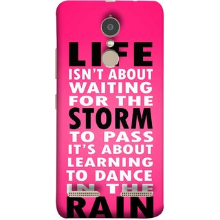 FUSON Designer Back Case Cover for Lenovo K6 (To Pass Its About Learning To Dance In Rain Life)