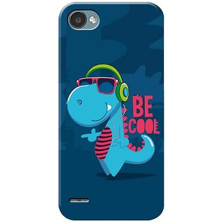 Be Cool Mobile Cover for  LG Q6
