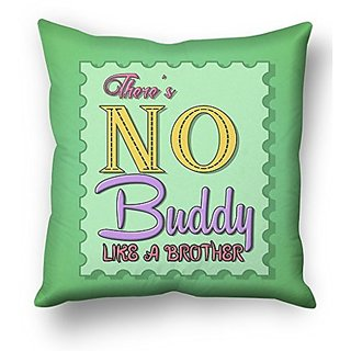 Sky Trends Theres No Buddy Like a Brother Green Rectangle Design Gifts For Sister And Brother for Rakshabandhan Cushion Cover