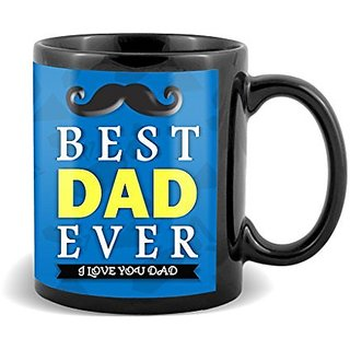 Best Dad Ever I Love You Dad With Blue Background And Black Mustaches Gifts For Happy Fathers Day  Mug