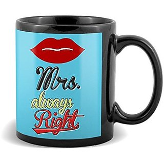 Mrs. Always Right With Red Lip Best Gifts For Bithday And Anniversary  Mug