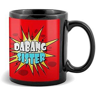 Dabang Sister  Mug