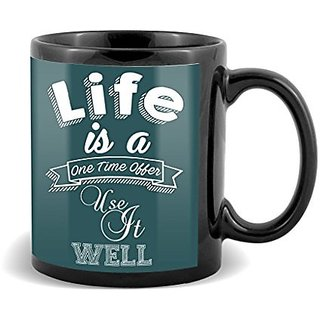 Life Is A Love Time Offer Use In Well With Unique Gifts For Birthday And Anniversary  Mug