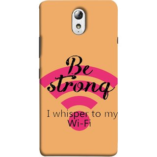 FUSON Designer Back Case Cover for Lenovo Vibe P1M :: Vibe P1m (Be Strong In Life Always Youngs Boys And Girls Network)