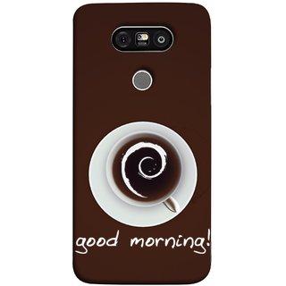 FUSON Designer Back Case Cover for LG G5 ::  LG G5 Dual H860N :: LG G5 Speed H858 H850 VS987 H820 LS992 H830 US992 (Good Morning Afternoon Evening Coffee Tea Cream )