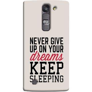 FUSON Designer Back Case Cover for LG G4 Mini :: LG G4c :: LG G4c H525N (Sleep Comedy Kabhi Bhi Sapne Dekhne Nahi )