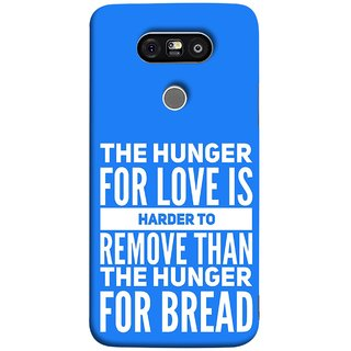 FUSON Designer Back Case Cover for LG G5 ::  LG G5 Dual H860N :: LG G5 Speed H858 H850 VS987 H820 LS992 H830 US992 (Love Bhukh Pyar Hunger For Bread Roti Hard Soft)