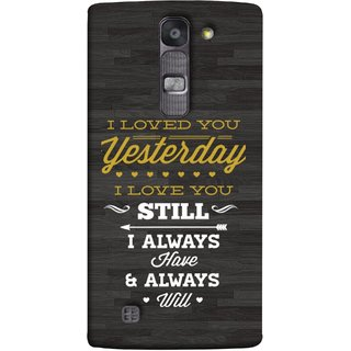 FUSON Designer Back Case Cover for LG G4 Mini :: LG G4c :: LG G4c H525N (I Always Have And Always Will Love )