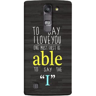 FUSON Designer Back Case Cover for LG G4 Mini :: LG G4c :: LG G4c H525N (One Must Say First I Able To Pyar Prem Young)
