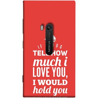 FUSON Designer Back Case Cover for Nokia Lumia 920 :: Micosoft Lumia 920 (If A Hug Tell How Much I Love You Hold You )