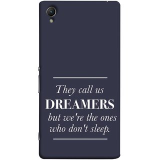 FUSON Designer Back Case Cover For Sony Xperia Z3+ :: Sony Xperia Z3 Plus :: Sony Xperia Z3+ Dual :: Sony Xperia Z3 Plus E6533 E6553 :: Sony Xperia Z4 (But We Are The Ones Who Don'T Sleep Successful )