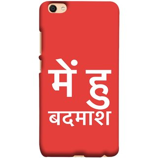 FUSON Designer Back Case Cover For Oppo F3 (I Am Bad And Don Hindi English India Mumbai)