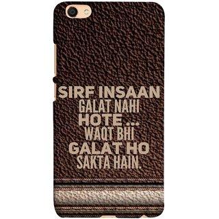 FUSON Designer Back Case Cover For Oppo F3 (Waqt Bhi Galat Ho Sakta Hai Theme Brown Background)