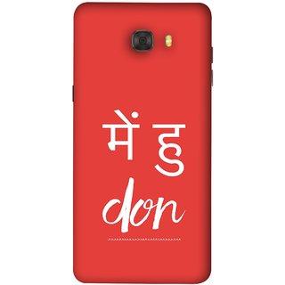 FUSON Designer Back Case Cover For Samsung Galaxy C7 Pro (I Am Don Daku Amitabh Bachchan Bollywood )