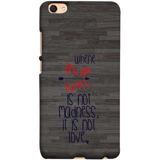 FUSON Designer Back Case Cover For Oppo F3 Plus (When Love Is Not Mad Its Not Love Broken )