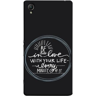FUSON Designer Back Case Cover For Sony Xperia Z5 Premium :: Sony Xperia Z5 4K Premium Dual (Every Minute Of It Always Like Enjoy Happy Cool Relax)