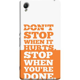 FUSON Designer Back Case Cover For Sony Xperia Z5 Premium :: Sony Xperia Z5 4K Premium Dual (Stop When You Are Done Always See Targets )