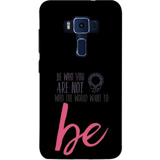 FUSON Designer Back Case Cover For Asus Zenfone 3 Deluxe ZS570KL (5.7 Inches) (Who The World Want To Be Best Quotes )
