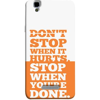 FUSON Designer Back Case Cover For YU Yureka Plus :: Yu Yureka Plus YU5510A (Stop When You Are Done Always See Targets )