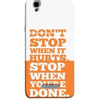 FUSON Designer Back Case Cover For YU Yureka Plus :: Yu Yureka Plus YU5510A (Stop When You Are Done Always See Targets )