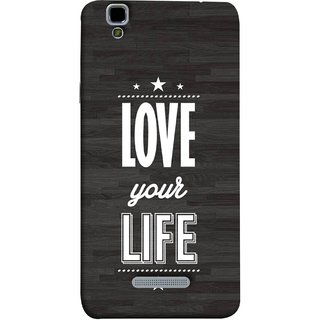 FUSON Designer Back Case Cover For YU Yureka :: YU Yureka AO5510 (Always Love Your Life Fullest For Family )
