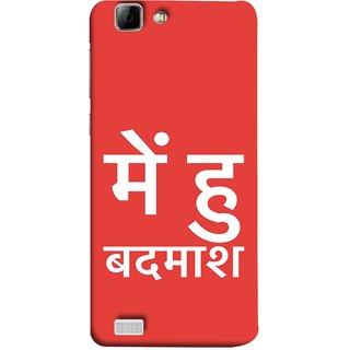 FUSON Designer Back Case Cover For Vivo Y27 :: Vivo Y27L (I Am Bad And Don Hindi English India Mumbai)