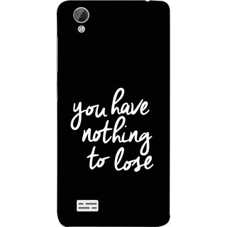 brand new 0f5ab 51d26 FUSON Designer Back Case Cover For Vivo Y31 :: Vivo Y31L (Nothing Lose  Write On Black Background White Font)