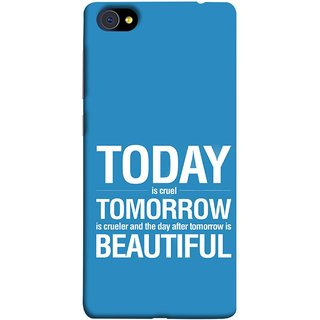 FUSON Designer Back Case Cover For Vivo X7 Plus (Day After Tomorrow Is Beautiful Happy Life Enjoy )