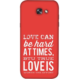 FUSON Designer Back Case Cover For Samsung Galaxy A3 2017 (Love Is Worth The Effort Pure Lovers Hearts)