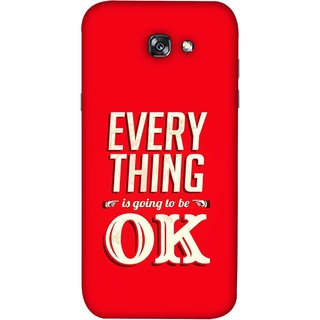 FUSON Designer Back Case Cover For Samsung Galaxy A7 2017 (All Will Be Fine Just Stay Happy Smiley Be )