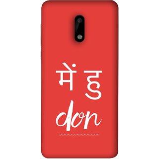 FUSON Designer Back Case Cover For Nokia 6 (I Am Don Daku Amitabh Bachchan Bollywood )
