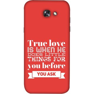 FUSON Designer Back Case Cover For Samsung Galaxy A3 2017 (Ture Love When Before Ask Care Love Hearts)