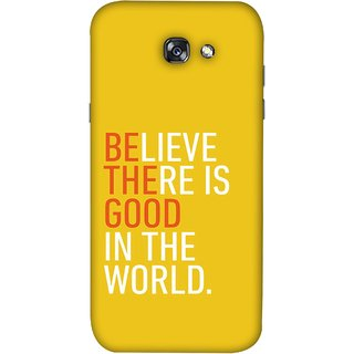 FUSON Designer Back Case Cover For Samsung Galaxy A3 2017 (Think Positive Act Nicely Good Peoples Happy World)