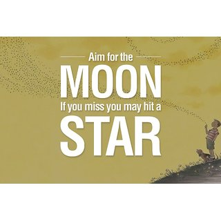 EJA Art  Aim for the Moon Without Frame Paper Poster Size 30X45 cms (With 12 Butterfly Free)