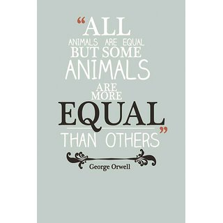 EJA Art  All Animals are equal Without Frame Paper Poster Size 30X45 cms (With 12 Butterfly Free)