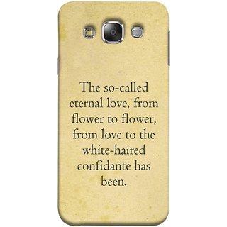FUSON Designer Back Case Cover for Samsung Galaxy E5 (2015)  :: Samsung Galaxy E5 Duos :: Samsung Galaxy E5 E500F E500H E500Hq E500M E500F/Ds E500H/Ds E500M/Ds  (From Love To White Haired Confidante Has Been)