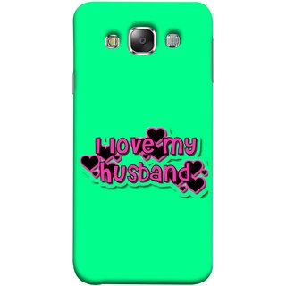 FUSON Designer Back Case Cover for Samsung Galaxy E7 (2015) :: Samsung Galaxy E7 Duos :: Samsung Galaxy E7 E7000 E7009 E700F E700F/Ds E700H E700H/Dd E700H/Ds E700M E700M/Ds  (Love My Family Husband Hubby Better Half Partner)